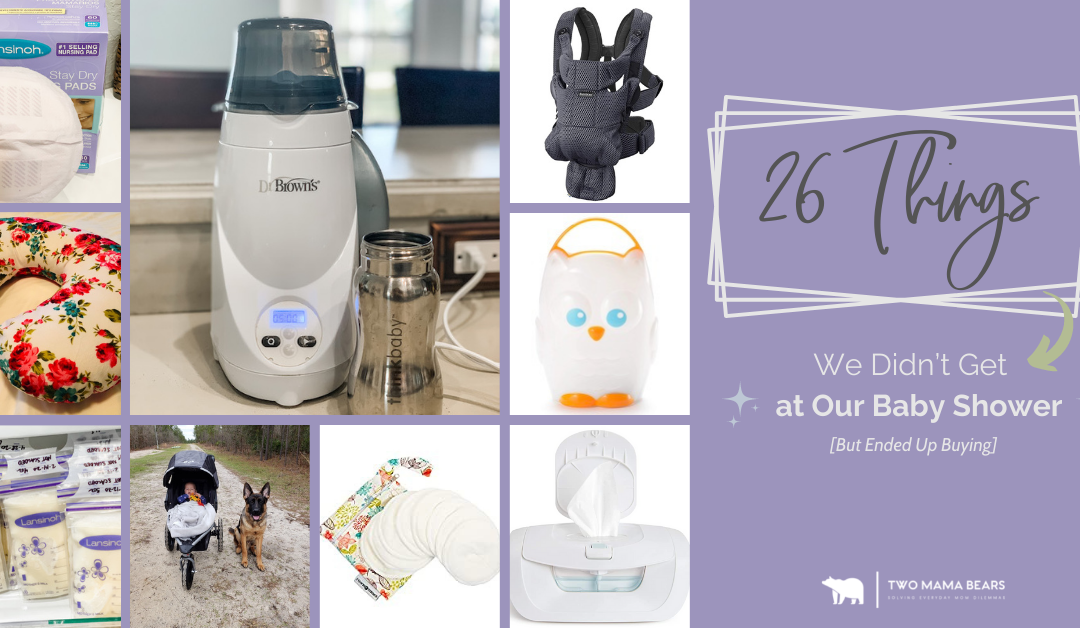 26 Things We Didn't Get at Our Baby Shower But Ended Up Buying