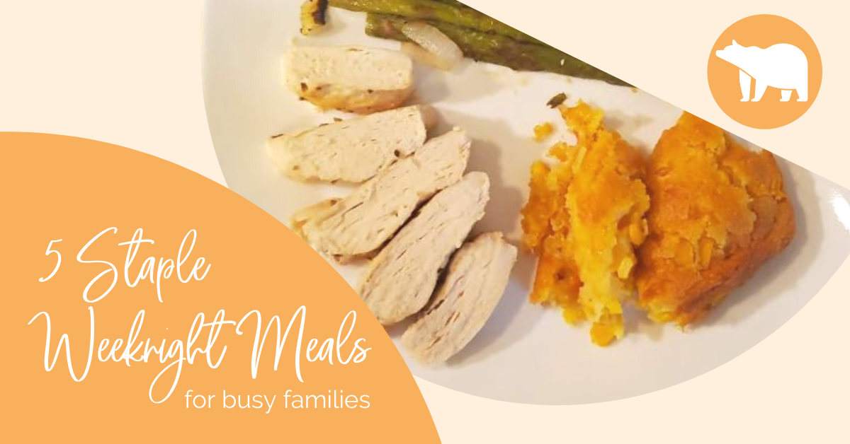 Five Staple Weeknight Meals Our Family Relies On