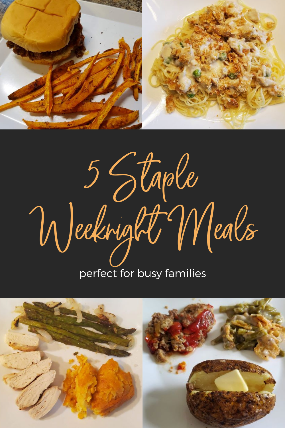 5 Staple Weeknight Meals Our Family Relies On