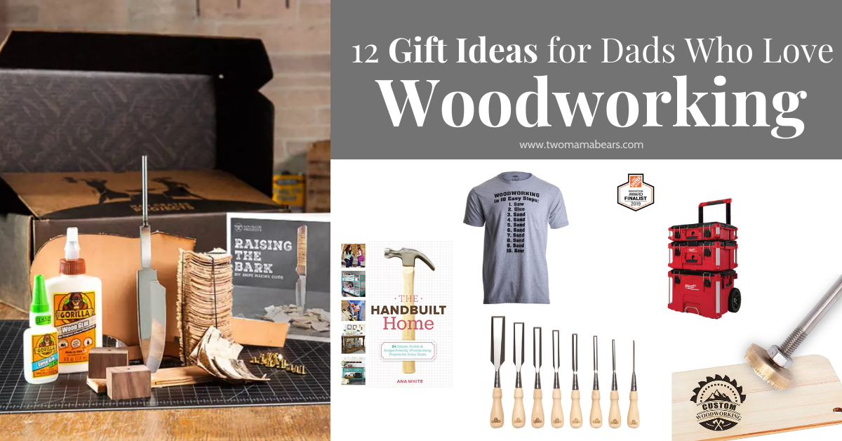 12 gift ideas for dads who like woodworking