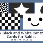 DIY Black and White Contrast Cards for Babies (Free Printable)