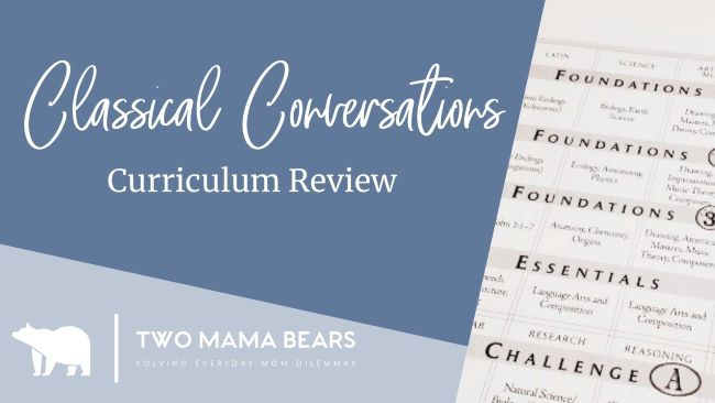 Classical Conversations Curriculum Review