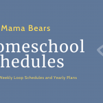 Homeschool Schedules: Creating a Weekly Loop Schedule and Yearly Plans